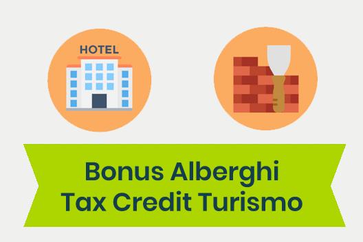 Bonus Alberghi – Tax Credit Turismo